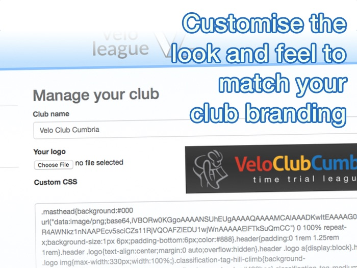 Customise the look and feel to match your club branding